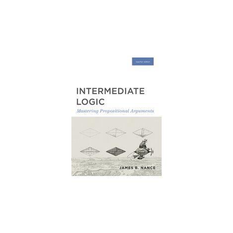 Intermediate Logic Teacher Edition