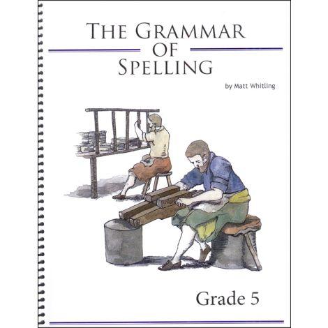 The Grammar of Spelling 5