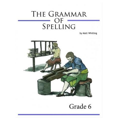 The Grammar of Spelling 6