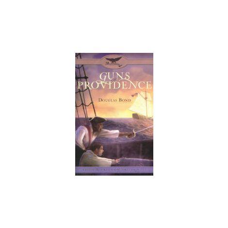Guns of Providence - Faith & Freedom Trilogy, Book 3