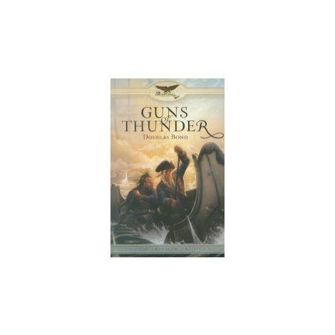 Guns of Thunder - Faith & Freedom Trilogy, Book 1