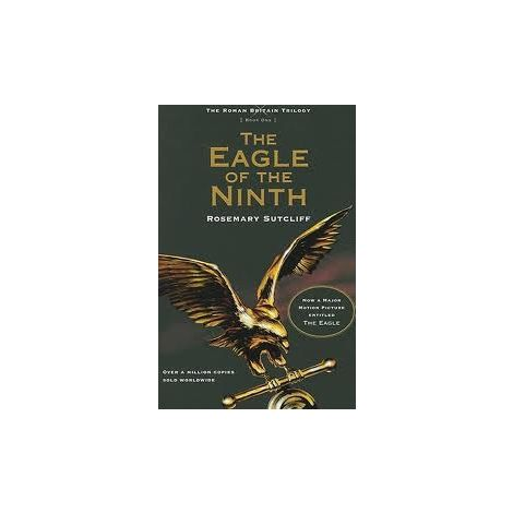 The Eagle of The Ninth - The Roman Britiain Trilogy, Book 1 (1S)