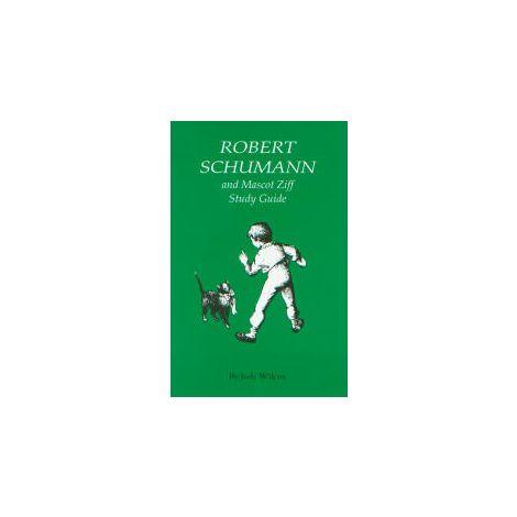 Robert Schumann And Mascot Ziff - Study Guide