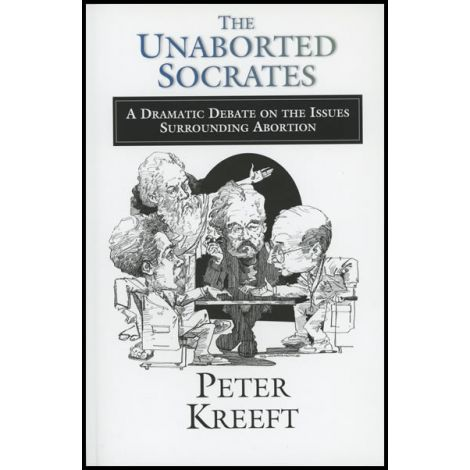 The Unaborted Socrates: A Dramatic Debate on The Issues Surrounding Abortion