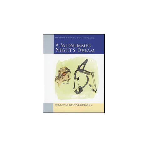A Midsummer Night's Dream - Oxford School Shakespeare Series (2S)